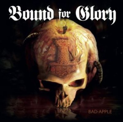 BOUND FOR GLORY - BAD APPLE - MCD
