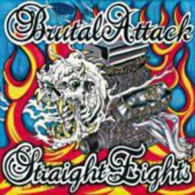 BRUTAL ATTACK - STRAIGHT EIGHTS, 30 YEARS OF ROCK`N`ROLL -