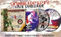 SKINHEADPARTY - LIVE UND LAUT 3ER SPASS BOX