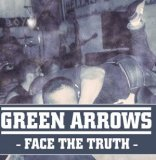 GREEN ARROWS - FACE THE TRUTH