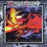 DRAGON LANCE - BLOOD AND STEEL -