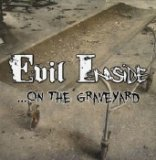 EVIL INSIDE - ... ON THE GRAVEYARD