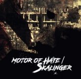 MOTOR OF HATE / SKALINGER