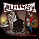 PITBULLFARM - GLORY HOLE HALLELUJAH