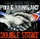 PWA & YOUNGLAND - DOUBLE STRIKE