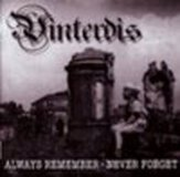 VINTERDIS - ALWAYS REMEMBER, NEVER FORGET -