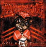 YOUNGBLOOD - OLD SCHOOL PRIDE -